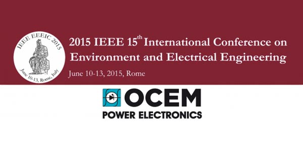 OCEM Power Electronics at the upcoming EEEIC 15th
